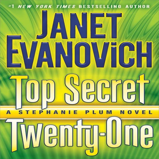 Top Secret Twenty One A Stephanie Plum Novel Book 21 Unabridged By Janet Evanovich On ITunes