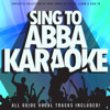 Sing To Abba Karaoke (Fantastic Collection of Abba Songs To Listen, Learn & Sing To) - DooWamMasterMixers