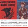 Icon Johnny Horton Makes History