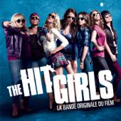 The Hit Girls (Pitch Perfect) [La bande originale du film]