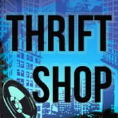 Thrift Shop (Originally Performed by Macklemore and Ryan Lewis and Wanz) (Karaoke Version)