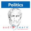 'The Politics' by Aristotle AudioLearn Study Guide: Philosophy Study Guides (Unabridged) - AudioLearn Philosophy Team