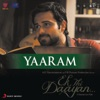 Yaaram From Ek Thi Daayan Single
