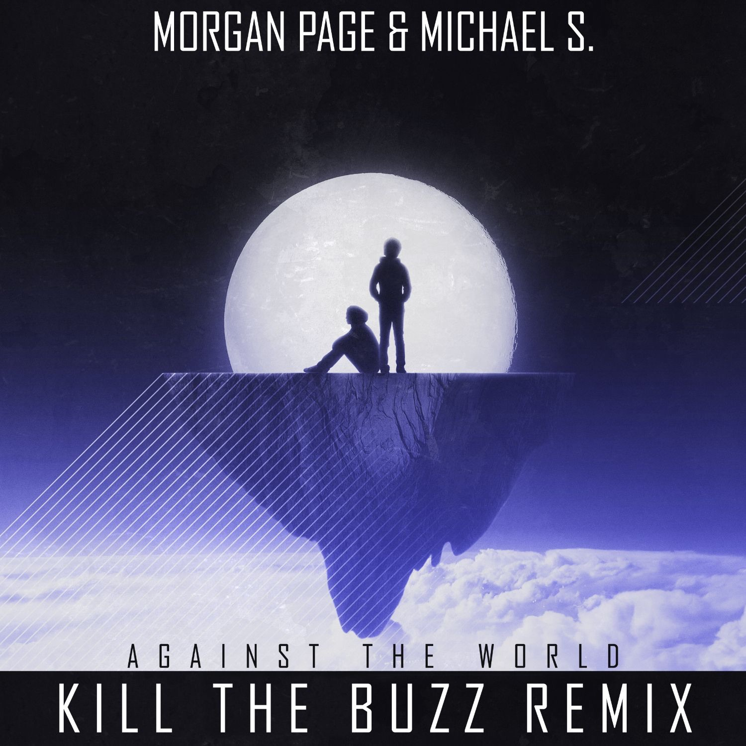 Against the World (Kill the Buzz Remix) - Single