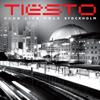 Club Life, Vol. 3 - Stockholm - Tiësto