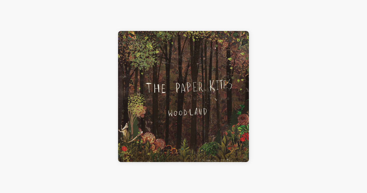 the paper kites woodland free mp3 download