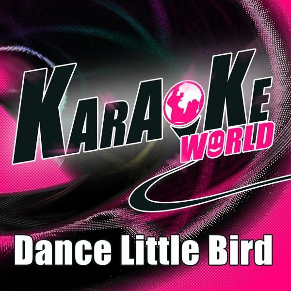 Dance Little Bird - Chicken Dance (Originally Performed by Electronica's) [Karaoke Version] - Single