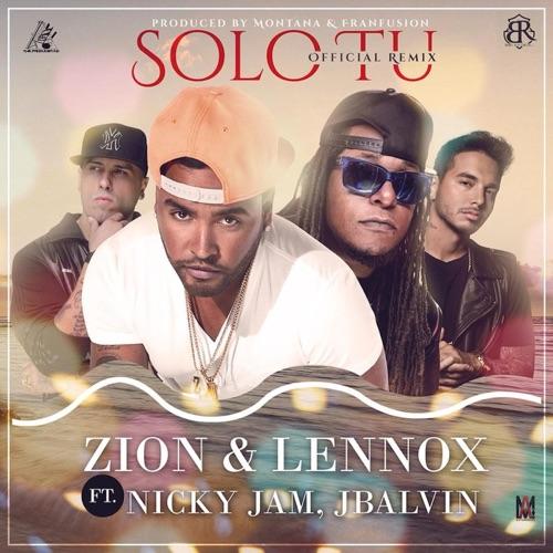 Zion & Lennox - Sólo Tú (Remix) [feat. Nicky Jam & J Balvin] - Single