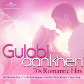 Gulabi Aankhen – 70's Romantic Hits