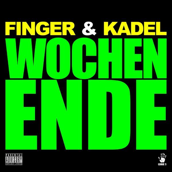 Finger & Kadel mit Wochenende