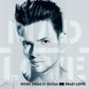 Mad Love - Robi Draco Rosa