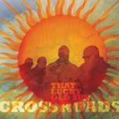 Crossroads - Your First Day in Heaven