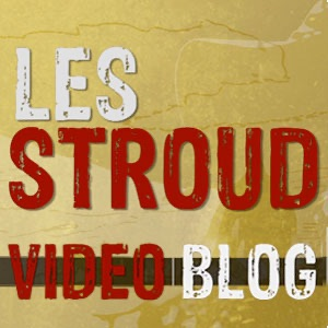 Les Stroud's Video Blog