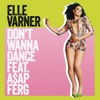Don't Wanna Dance (feat. A$AP Ferg) - Single ジャケット写真