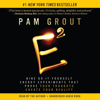 Pam Grout - E-Squared: Nine Do-It-Yourself Energy Experiments That Prove Your Thoughts Create Your Reality (Unabridged) artwork