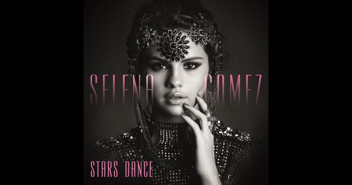 Selena Gomez: Stars Dance - Music on Google Play