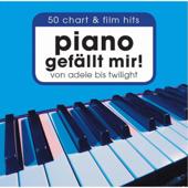 Piano gefällt mir! 50 Chart & Film Hits - Von Adele bis Twilight