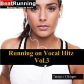 Running Music - Vocal Hitz, Vol. 3 (175 BPM) - EP