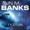 Iain Banks - Excession: Culture Series, Book 5 (Unabridged) artwork