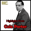 Highlights from Cole Porter, Cole Porter
