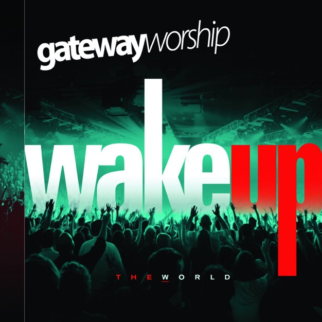 The Lord Reigns  by Gateway Worship