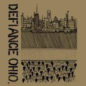 Defiance, Ohio - Call It a Comeback