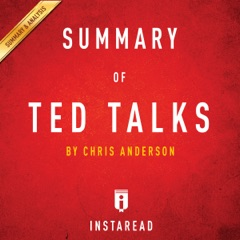 Summary of TED Talks by Chris Anderson  Includes Analysis (Unabridged)