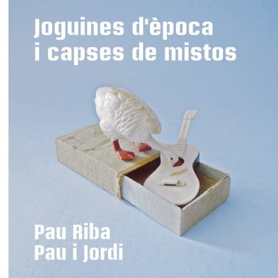 Joguines D'Època I Capses de Mistos - Pau Riba