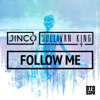 Follow Me - Single - JINCO & Sullivan King