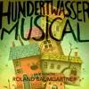 Hundertwasser Musical (Film Version)