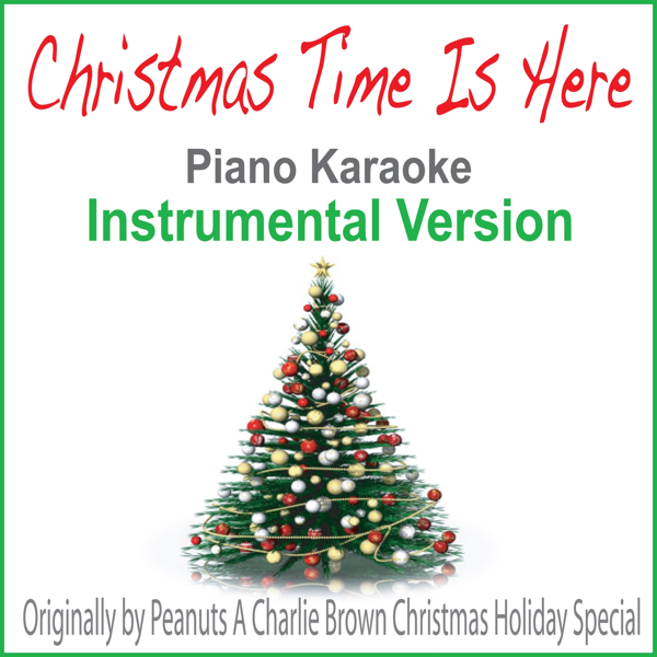 christmas time is here originally by peanuts a charlie brown christmas holiday special piano karaoke instrumental version single by john story on