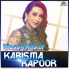 Klassy Hits of Karisma Kapoor