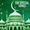 Eid Special Songs