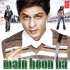 Main Hoon Na Original Motion Picture Soundtrack