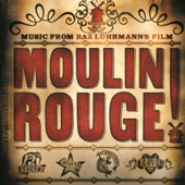Music From Baz Luhrmann's Film Moulin Rouge (Original Motion Picture Soundtrack)-Various Artists