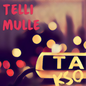 Telli Mulle Takso - Mariliis Jõgeva