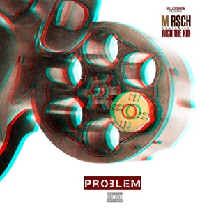 Problem (feat. Rich The Kid) - Single Mp3 Download