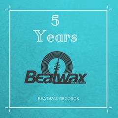 Best of 5 Years Beatwax Records