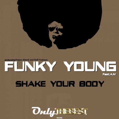 DOWNLOAD MP3: Funky Young - Shake Your Body (feat  Arthur