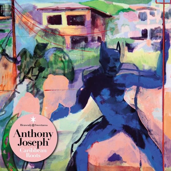 Anthony Joseph - Powerful Peace