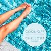 Cool off Chillout, Vol. 4 (Bonus Track Edition)