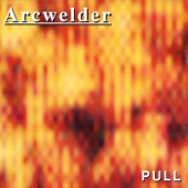 Arcwelder - It's a Wonderful Lie