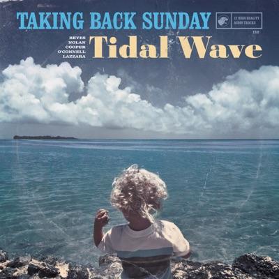 Tidal Wave - Taking Back Sunday