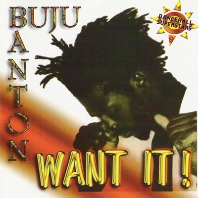 Want It! - Buju Banton