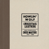 Smokestack Lightning / The Complete Chess Masters (1951-1960) - Howlin' Wolf