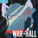WAR*HALL - This Is War
