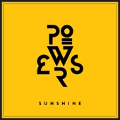 Powers - Sunshine