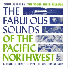 The Fabulous Sounds of the Pacific Northwest