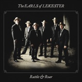 The Earls Of Leicester - The Train That Carried My Girl From Town