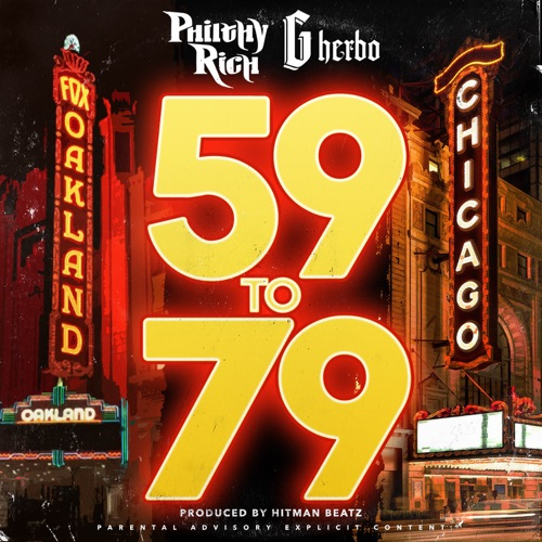 Philthy Rich - 59 to 79 (feat. G Herbo) - Single